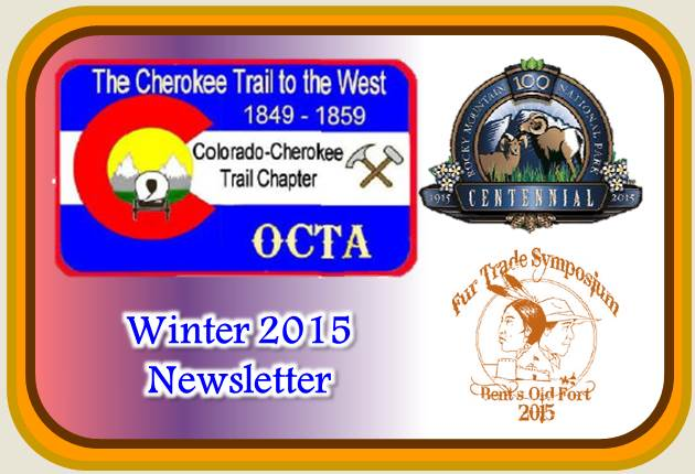 Colorado-Cherokee Trail Chapter OCTA Winter 2015 Newsletter
