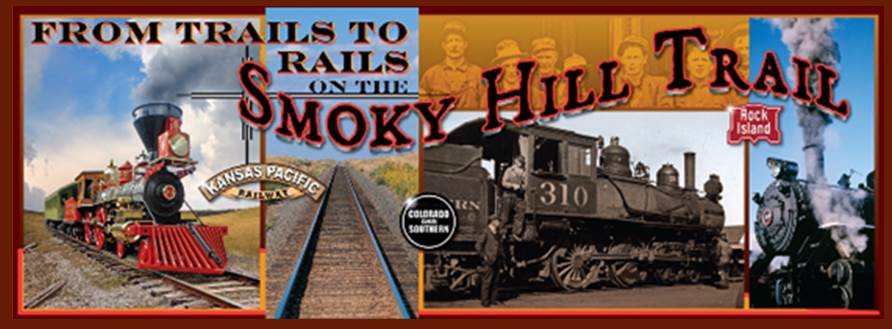 Trails to Rails on the Smoky Hill Trail