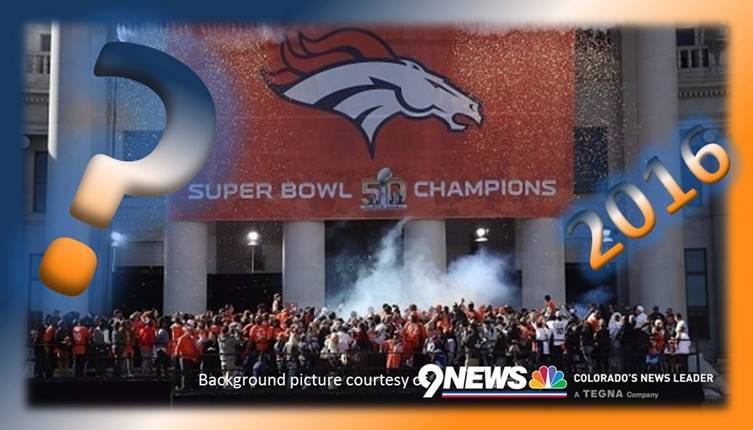 Broncos 2016 Question