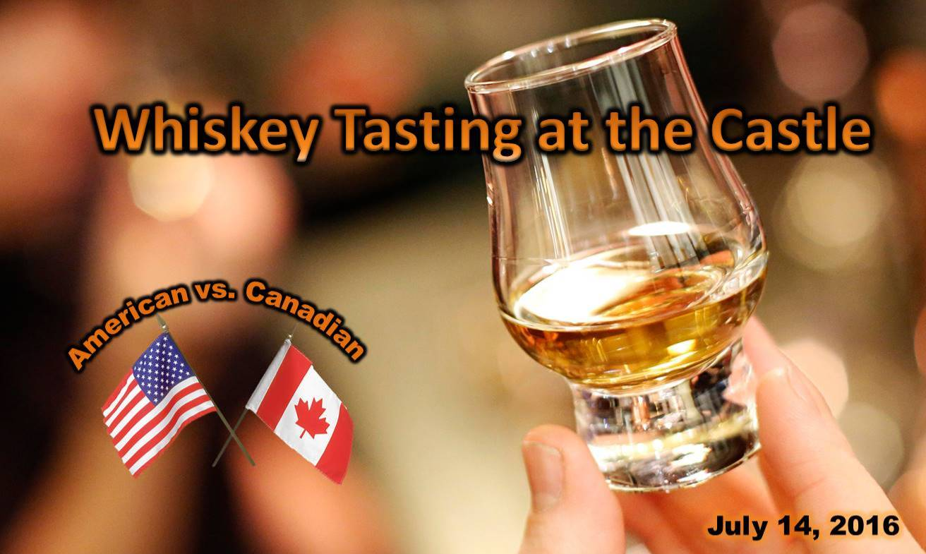 Cherokee Castle July 14, 2016 Whiskey Tasting - American vs. Canadian