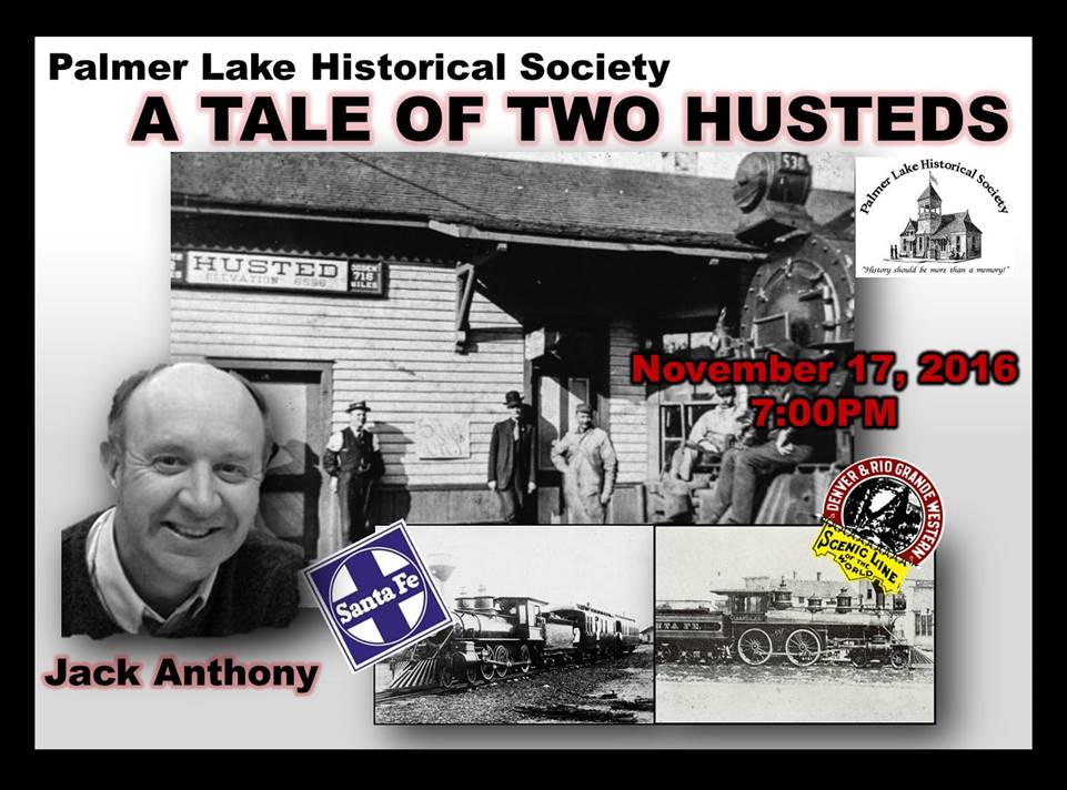 palmer-lake-historical-society-a-tale-of-two-husteds-jack-anthony-2016